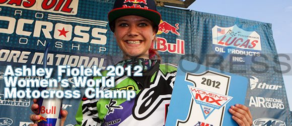 Ashley Fiolek World Champ MOTORESS