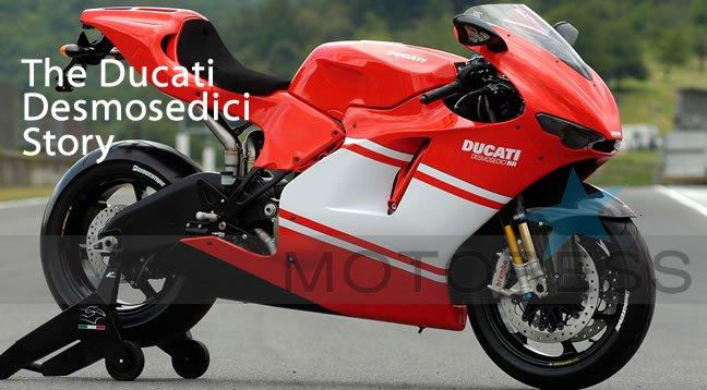 Ducati Desmosedici Story