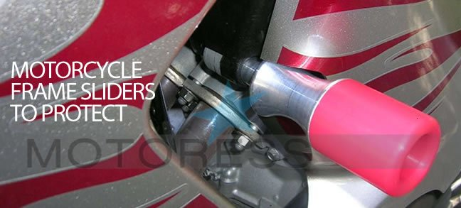 Frame Sliders for Your Motorcycle