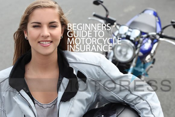 Guide to Motorcycle Insurance on MOTORESS