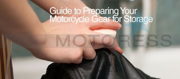 Preparing Your Motorcycle Gear for Storage