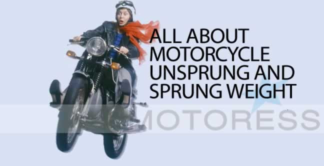 Motorcycle Unsprung and Sprung Weight - MOTORESS